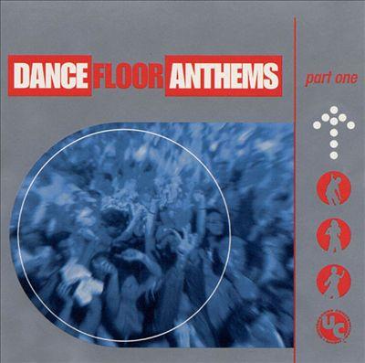 Dance Floor Anthems, Pt. 1