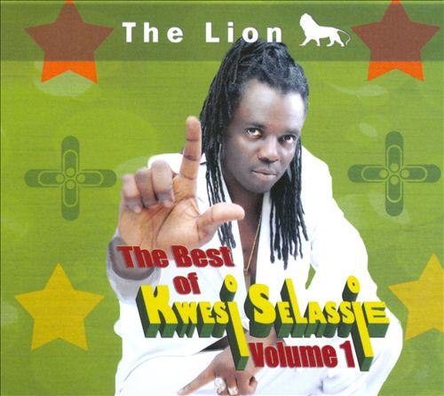 The Best of Kwesi Selassie, Vol. 1