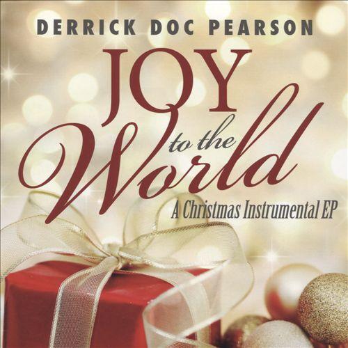 Joy to the World: A Christmas Instrumental