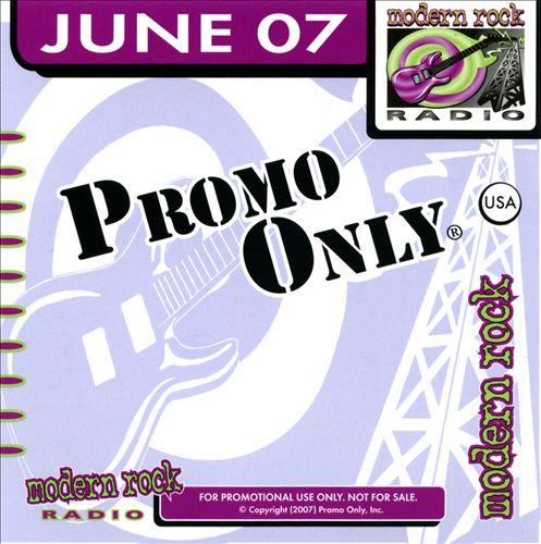 Promo Only: Modern Rock Radio (June 2007)