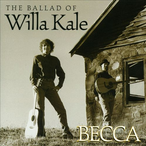 The Ballad of Willa Kale