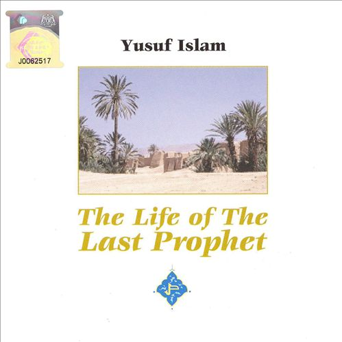 The Life of the Last Prophet