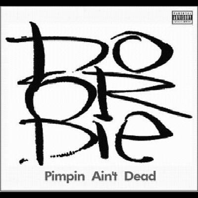 Pimpin' Ain't Dead
