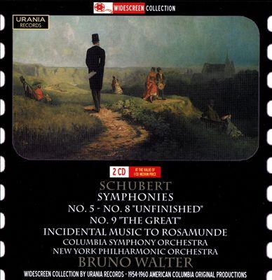 Schubert: Symphonies Nos. 5-9; Incidental Music to Rosamunde