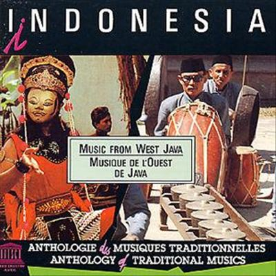 Indonesia: Music from West Java