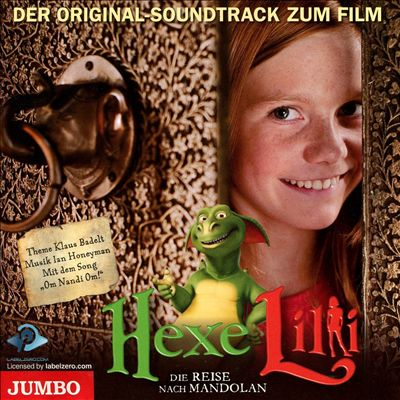 Hexe Lilli: Die Reise nach Mandolan [Original Soundtrack]