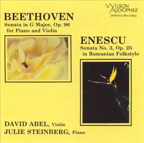 Beethoven: Sonata in G major, Op. 96; Enescu: Sonata No. 3, Op. 25