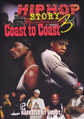 Hip Hop Story, Vol. 3: Coast to Coast