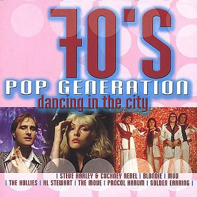 70's Pop Generation: Dancing in the City