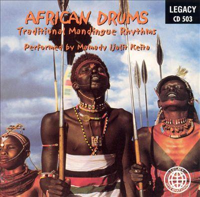 African Drums: Traditional Mandingue Rhythms