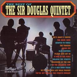 The Best of the Sir Douglas Quintet [Sundazed/Beat Rocket]