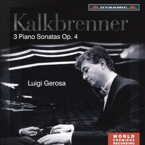 Kalkbrenner: 3 Piano Sonatas Op. 4