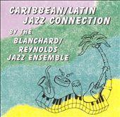 Caribbean-Latin Jazz Connection