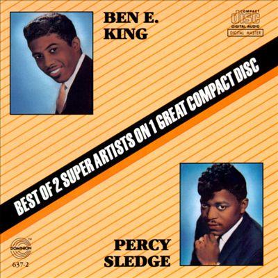Ben E. King & Percy Sledge