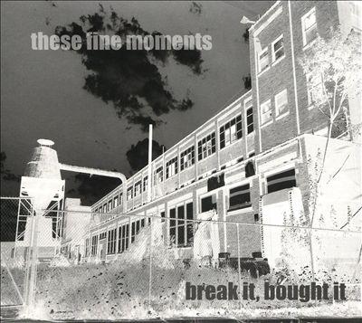 Break It, Bought It