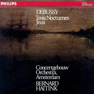 Debussy: Nocturnes; Jeux
