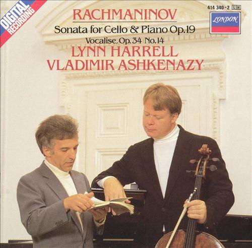 Rachmaninov: Sonata for Cello & Piano, Op. 29; Vocalise, Op. 34, No. 14
