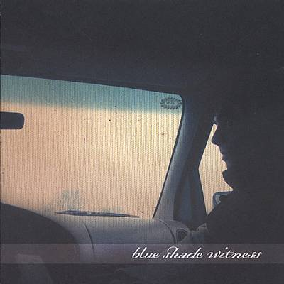 Blue Shade Witness [EP]