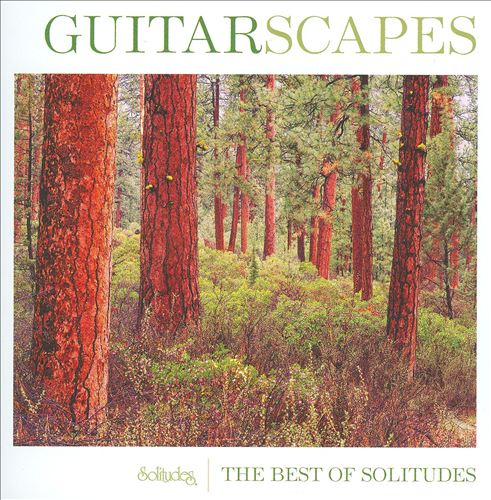 Solitudes: Guitarscapes