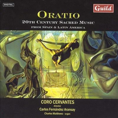 Oratio: 20th Century Sacred Music