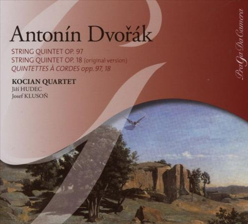 Dvorák: The Two String Quintets, Op. 97 'American',  Op. 18 (Original Version)