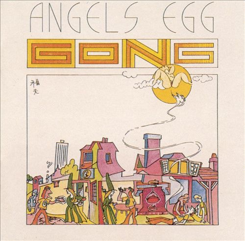 Angel's Egg (Radio Gnome Invisible, Vol. 2)