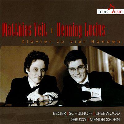 Klavier zu Vier Händen: Reger, Schulhoff, Sherwood, Debussy, Mendelssohn