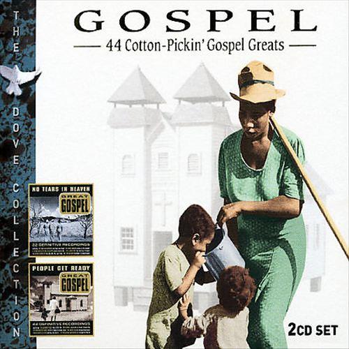 Gospel: 44 Cotton Pickin' Gospel Greats