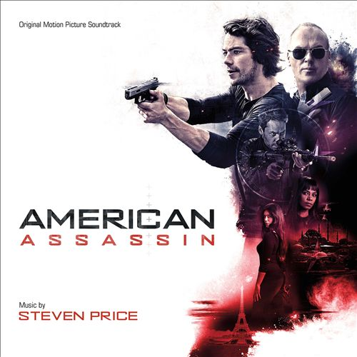 American Assassin [Original Motion Picture Soundtrack]