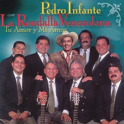 Pedro Infante Con la Rondalla Venezolana