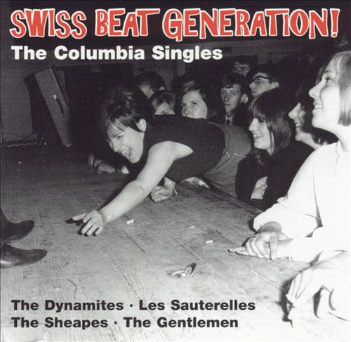 Swiss Beat Generation! The Columbia Singles