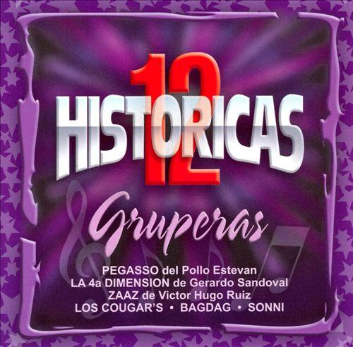 12 Historicas: Gruperas