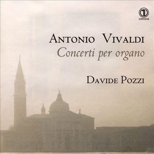 Antonio Vivaldi: Concerti per organo