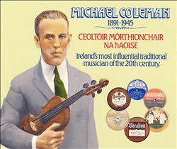 Michael Coleman 1891-1945