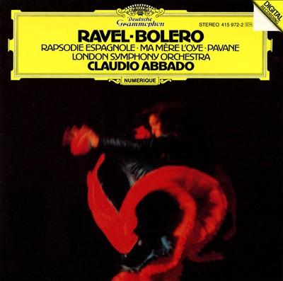 Ravel: Bolero; Rapsodie Espagnole; Ma Mère l'Oye; Pavane