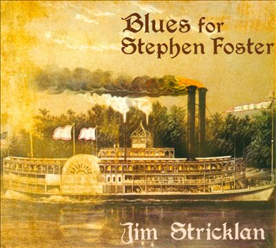 Blues For Stephen Foster