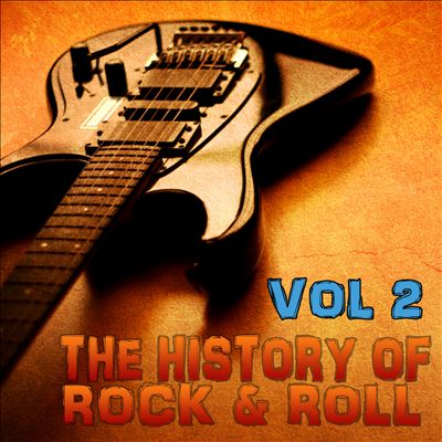 The History of Rock 'n' Roll, Vol. 2 [Excalibur]