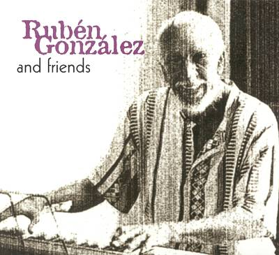 Rubén González & Friends
