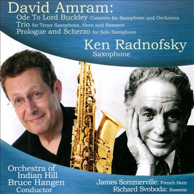 David Amram: Ode to Lord Buckley; Trio; Prologue and Scherzo