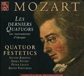 Mozart: Les Derniers Quatuors