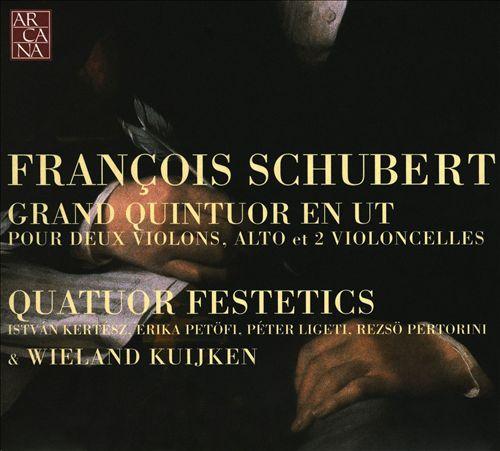 François Schubert: Grand Quintet en Ut