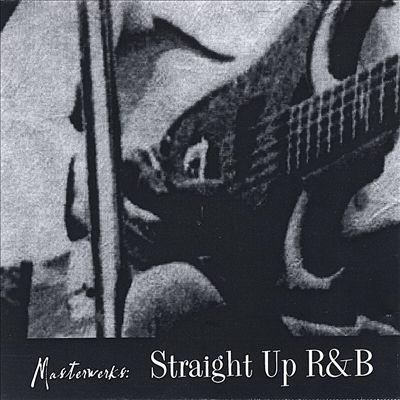 Straight Up R&B