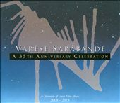 Varèse Sarabande: A 35th Anniversary Celebration