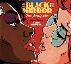 Black Mirror: San Junipero [Original Television Soundtrack]