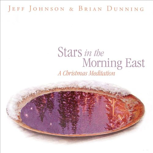 Stars in the Morning East: A Christmas Meditation