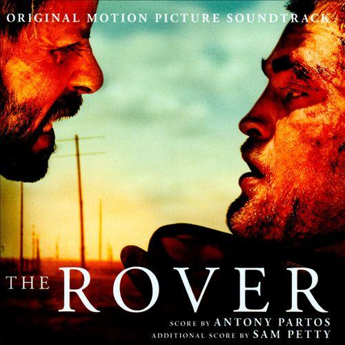 The Rover [Original Motion Picture Soundtrack]