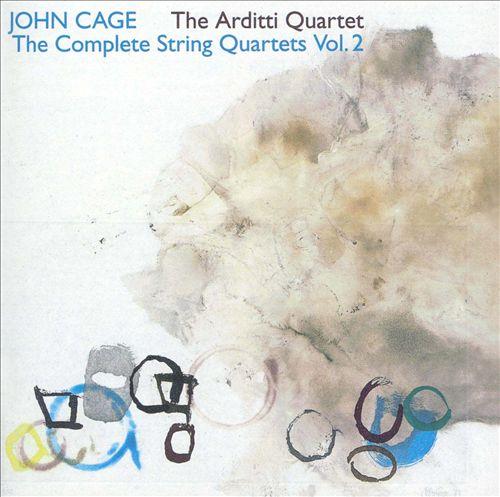 John Cage: The Complete String Quartets, Vol. 2