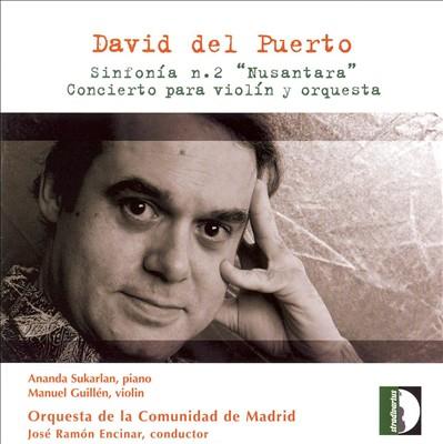 David del Puerto: Sinfonía No. 2; Concierto para violín y orquesta