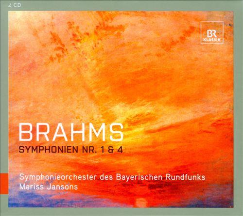 Brahms: Symphonien Nos. 1 & 4