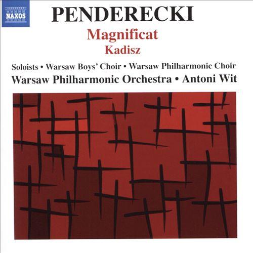 Penderecki: Magnificat; Kadisz